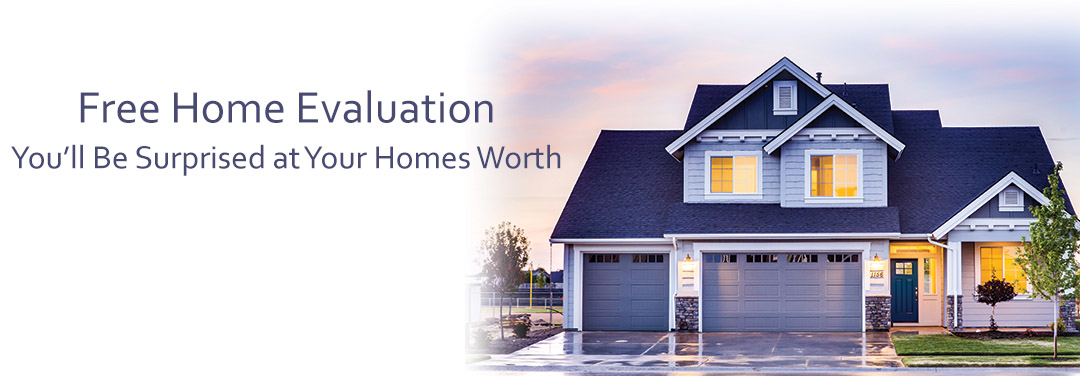 CLICK HERE for a Free Home Evaluation